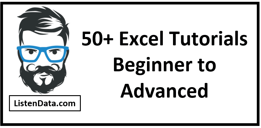 Excel Tutorials : Beginner to Advanced