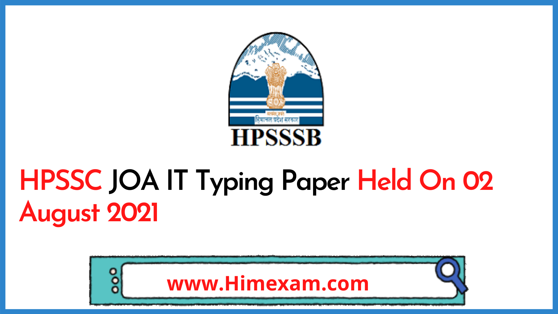HPSSC JOA IT Typing Paper Held On 02 August 2021