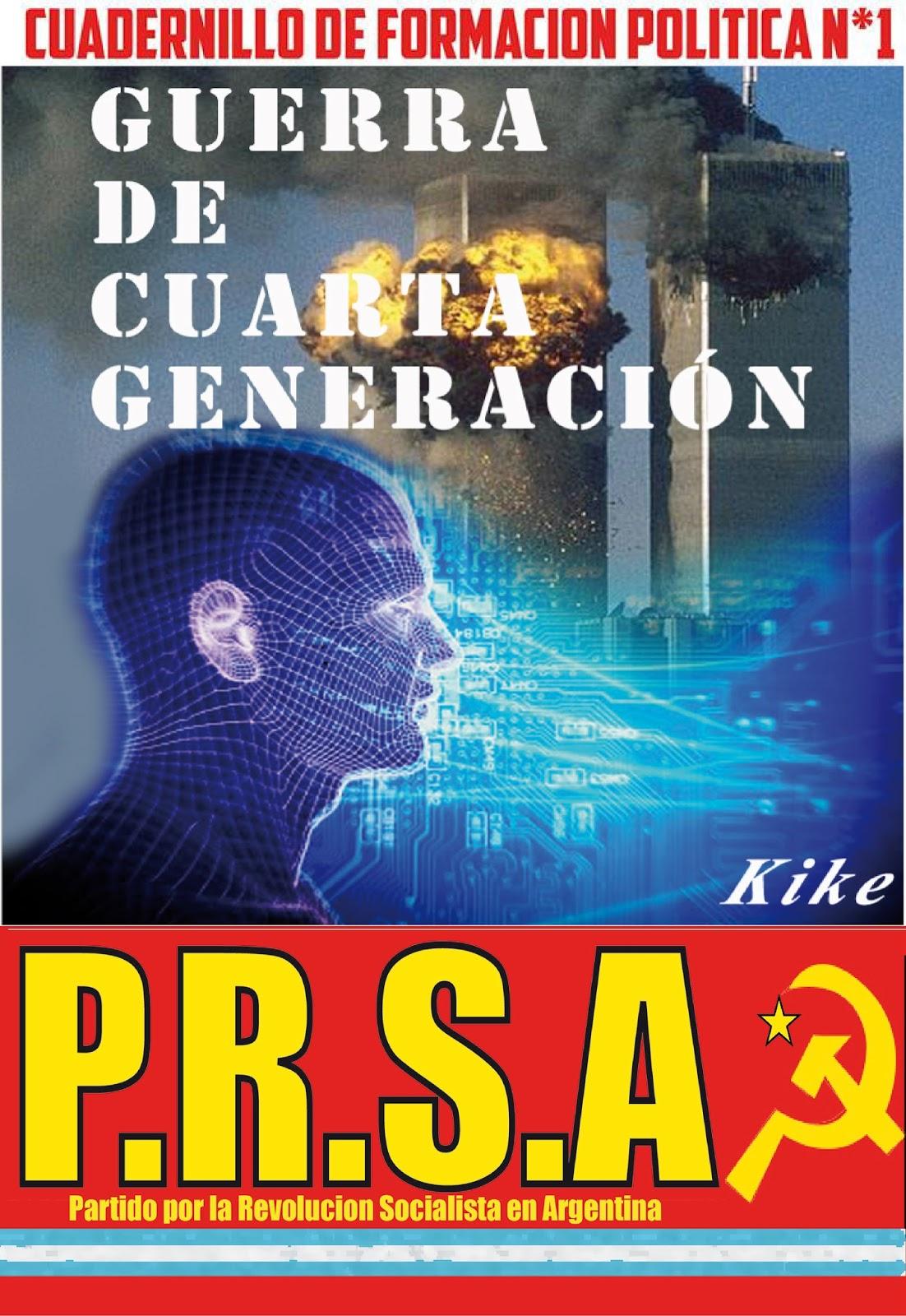 GUERRA DE CUARTA GENERACION ~ PARTIDO POR LA REVOLUCION ...