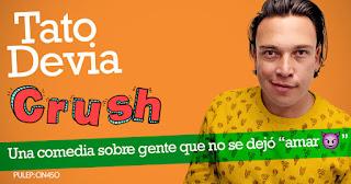 Stand Up Comedy CRUSH por Tato Devia en Bogotá