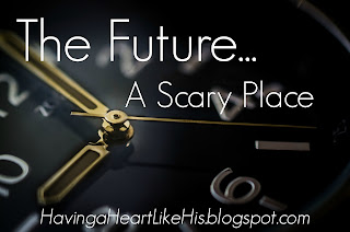 http://havingaheartlikehis.blogspot.com/2016/05/the-futurea-scary-place.html