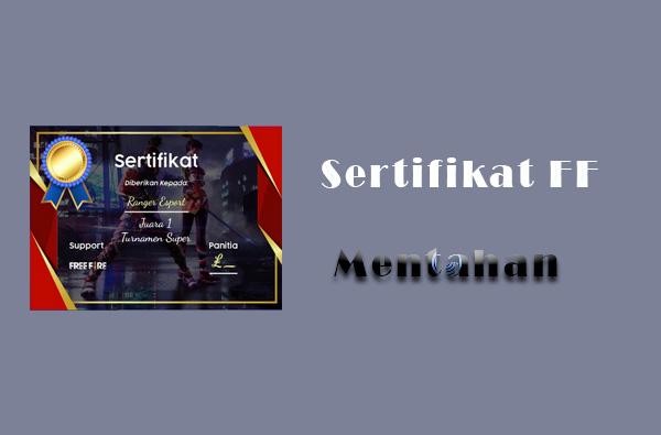 Mentahan sertifikat ff