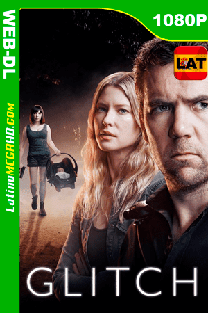 Glitch (Serie de TV) Temporada 1 (2015) Latino HD WEB-DL 1080P ()