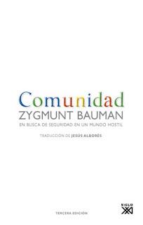 """""""Comunidad"""" - Z. Bauman"""