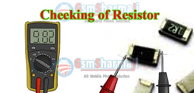 Cheeking of Resistor,How to Check resistor