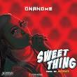 [MUSIC] Onanome - Sweet thing