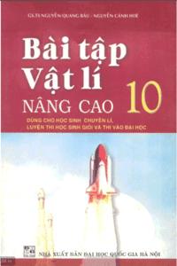 Bài Tập Vật Lý Nâng Cao 10 - Nguyễn Quang Báu