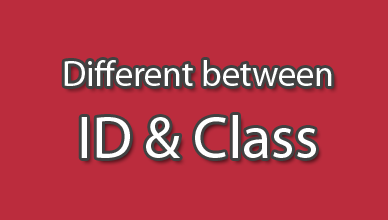 Perbedaan dan Cara Menggunakan Selector ID dan Class Pada HTML dan CSS