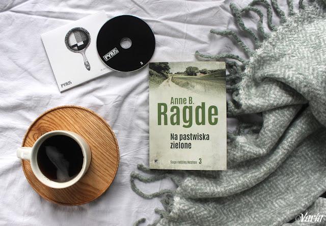 Na pastwiska zielone - Anne B. Ragde
