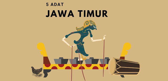 5 Adat Istiadat Suku Jawa Timur yang Paling Terkenal