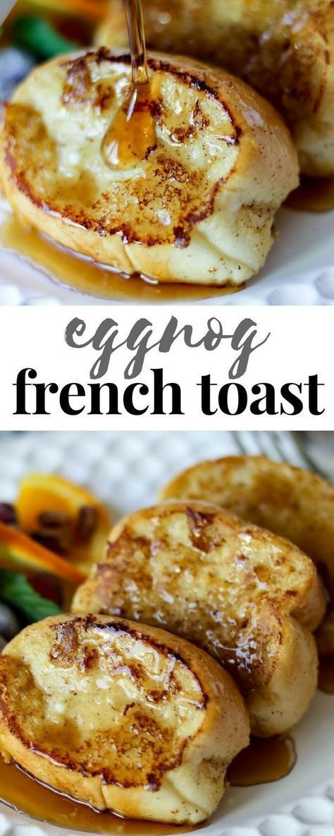 Tasty Eggnog French Toast