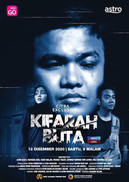 Info dan Sinopsis Telefilem Kifarah Buta Lakonan Azmi Saat, Farisha Iris dan Fadh Majid (Astro Citra)