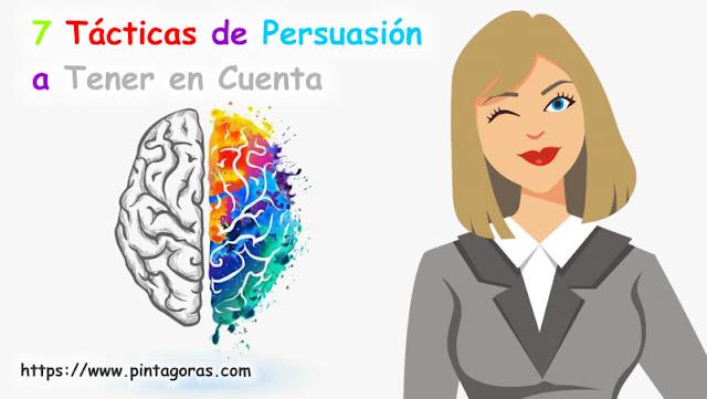 7 tácticas de persuasión a tener en cuenta