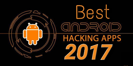 Best Android Hacking Apps & Tools of 2017 - Cyber Kendra