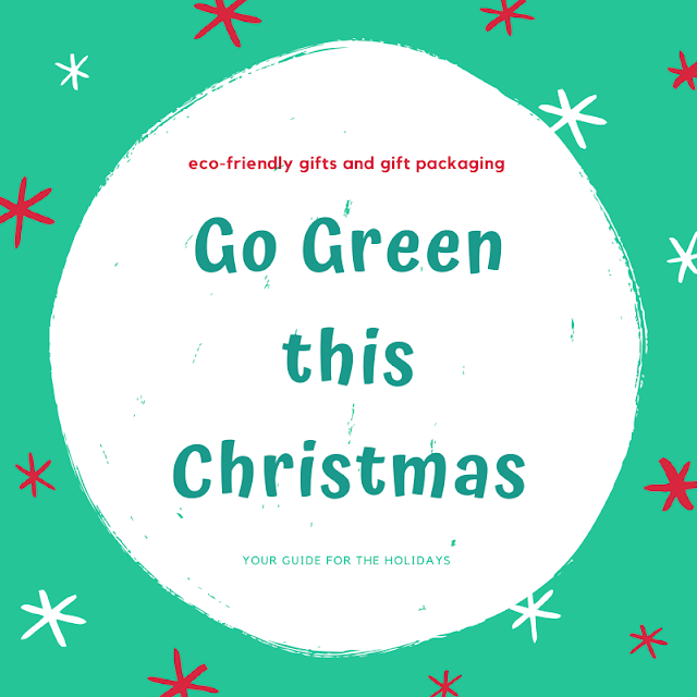 Go green this Christmas - tips and tricks for eco-friendly gifts and gift packaging