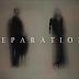Película: Separation ▶Horror Hazard◀