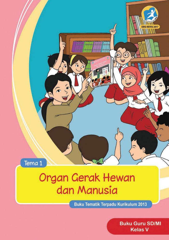 Buku Guru Tematik SD Kelas V Tema 1 Organ Gerak Hewan dan Manusia