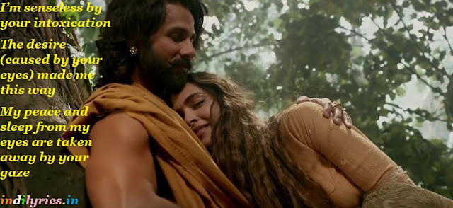 Nainowale ne - Padmaavat song lyrics with English Translation and Real inner meaning