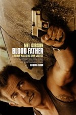 Blood Father 2016 full Movie Watch Online Free