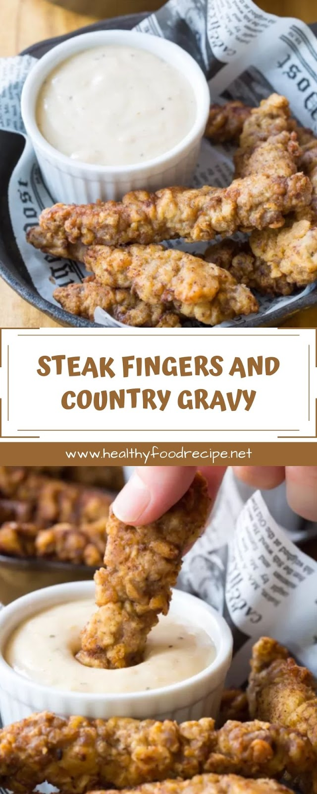 STEAK FINGERS AND COUNTRY GRAVY