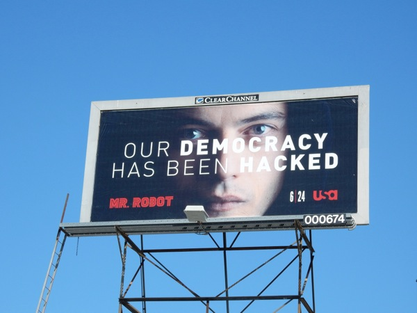 Mr Robot Our democracy hacked billboard