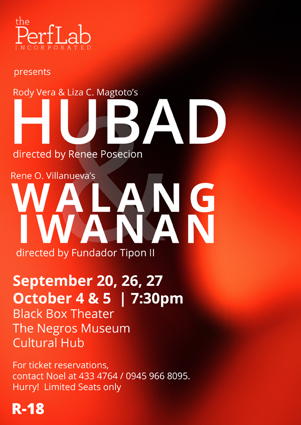 Bacolod stage plays - The PerfLab - The Performance Laboratory Inc - Bacolod blogger - Hubad - Walang Iwanan