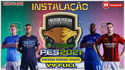 PES 2021 Compilation Option File by Emerson Pereira