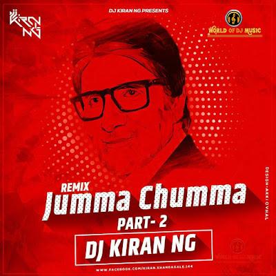 Jumma Chumma (Part 2) - Dj Kiran NG