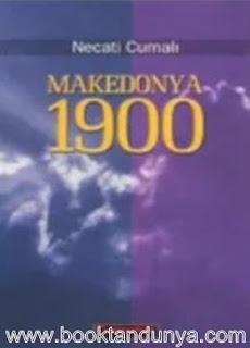Necati Cumalı - Makedonya 1900