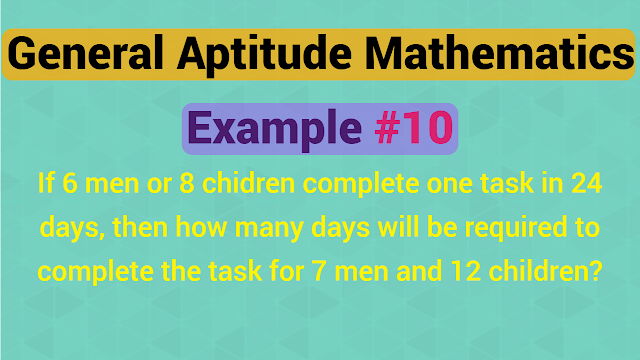 If 6 men or 8 chidren complete one task in 24 days, then how many days will be required to complete the task for 7 men and 12 children?