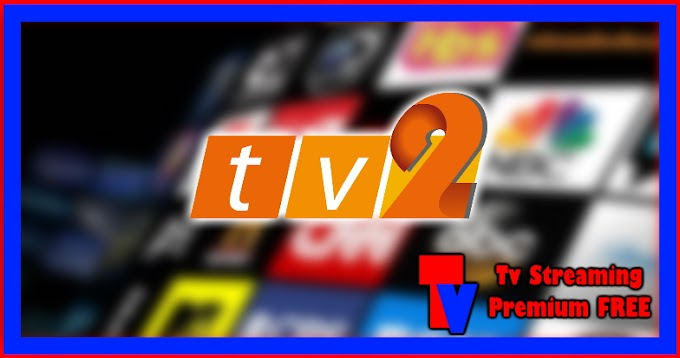 Live Streaming TV - tv2 (TRIAL)