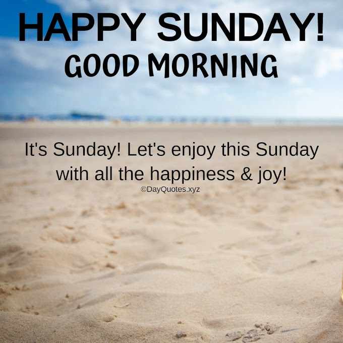 [Latest] Happy Sunday Good Morning Quotes Images To Share On Social Profiles