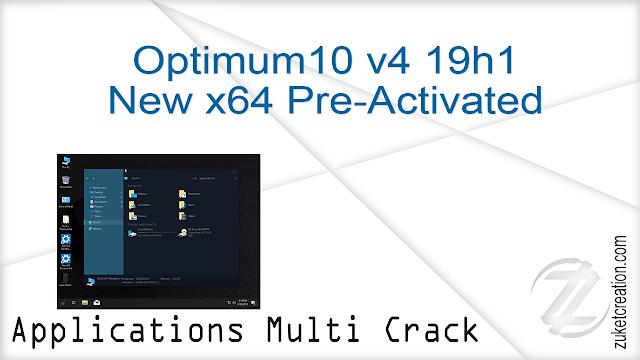 Windows 10 Optimum10 v4 19h1 New x64 Pre-Activated