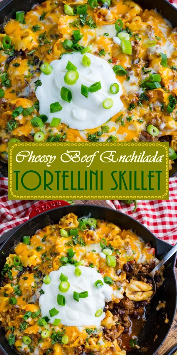Cheesy Beef Enchilada Tortellini Skillet #dinnerrecipes