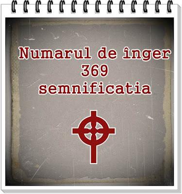 semnificatia numarului de inger 369