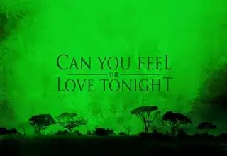 Can You Feel The Love Tonight Lyrics, Song by Elton John