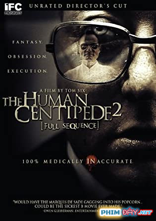 Con Rết Người 2 - The Human Centipede II (Full Sequence) (2011)