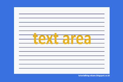 Cara Membuat Sebuah Text Area