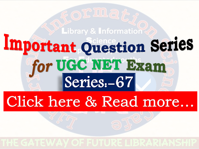 Important MCQ Series-67 for UGC NET Exam: visit @Every Wednesday