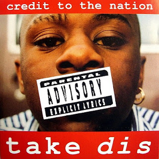 Credit to the Nation – Take Dis (1994) [CD] [FLAC]