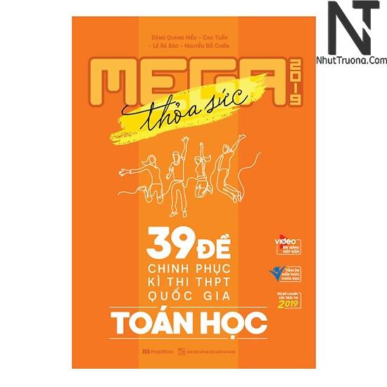 Mega Luyện Đề THPTQG 2019 Toán Học – Tích Hợp Video Bài Giảng 8+ ebook PDF/PRC/MOBI/EPUB