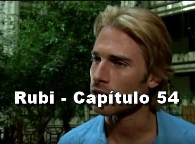 Rubi capítulo 54 completo