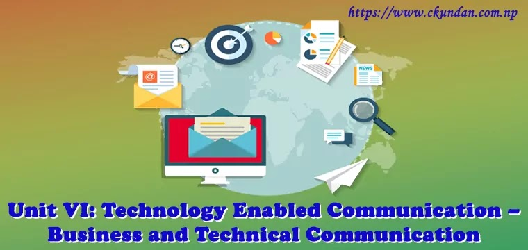 Technology Enabled Communication – Business and Technical Communication