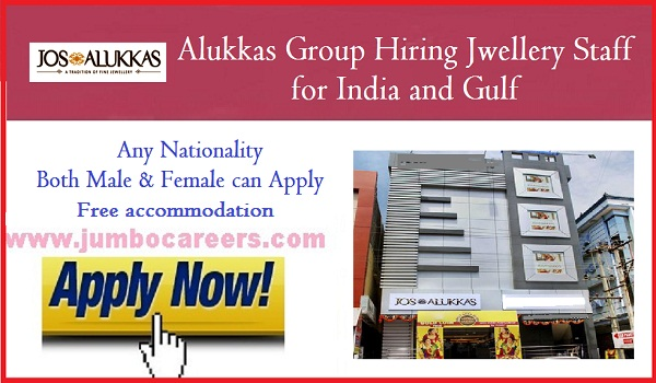 Freshers jobs in India and Gulf, Jos alukkas jwellery latest jobs,