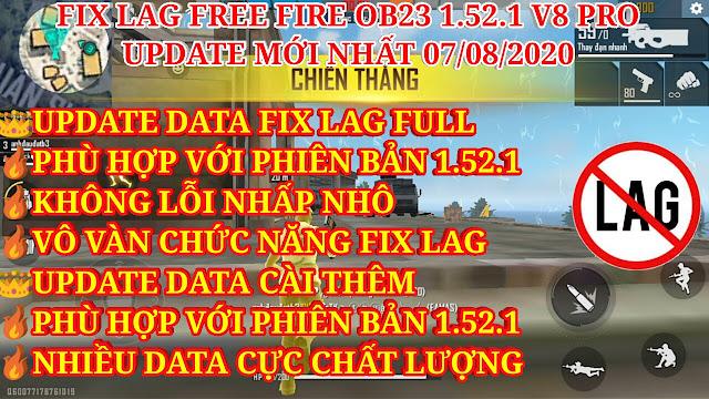 HƯỚNG DẪN FIX LAG FREE FIRE OB23 1.52.1 V8 PRO MỚI NHẤT - UPDATE TOÀN BỘ DATA FULL VÀ DATA CÀI THÊM