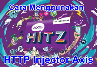 Cara Menggunakan HTTP Injector dengan Kartu Axis Dengan Mudah