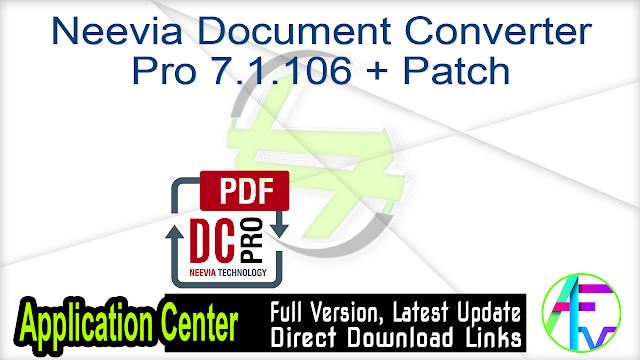 Neevia Document Converter Pro 7.1.106 + Patch