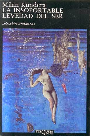 """la-insoportable-levedad-del-ser-Mil%C3%A1n-Kundera Los mejores libros para aprender a escribir (2): Comienza""""in medias res"""" y engancha al lector"""