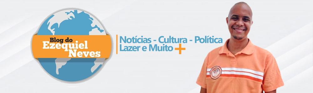 Blog do Ezequiel Neves