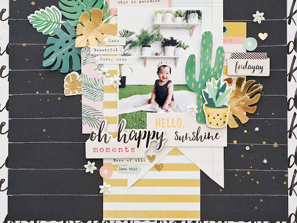Crate Paper Design Team : Hello Sunshine